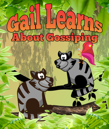 Gail Learns About Gossipping: Children's Books and Bedtime Stories For Kids Ages 3-14