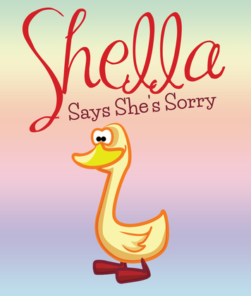 Shella Says She's Sorry: Children's Books and Bedtime Stories For Kids Ages 3-8 for Good Morals