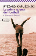La prima guerra del football