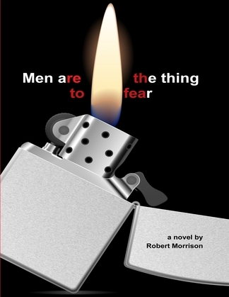 Men Are the Thing to Fear