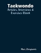 Taekwondo: Articles, Interviews & Exercises Ebook