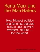 Karla Marx and the Man-Haters