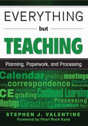 Everything but Teaching