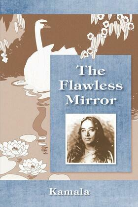 The Flawless Mirror