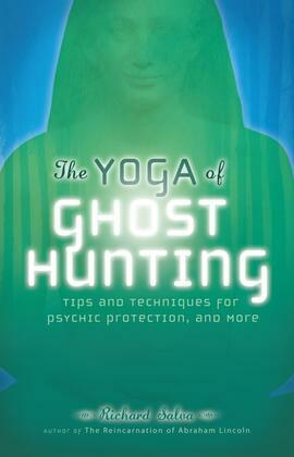 The Yoga of Ghost Hunting