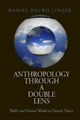 Anthropology Through a Double Lens
