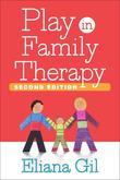 Play in Family Therapy, Second Edition