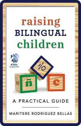 Raising Bilingual Children