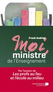 Moi, ministre de l'enseignement
