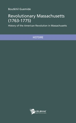 Revolutionary Massachusetts (1763-1775)