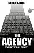 The Agency: Beyond the Call of Duty