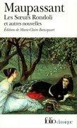 Les Sœurs Rondoli et autres nouvelles (édition enrichie)