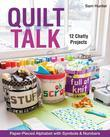 Quilt Talk: Paper-Pieced Alphabet with Symbols & Numbers ? 12 Chatty Projects