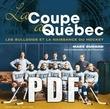 La Coupe à Québec