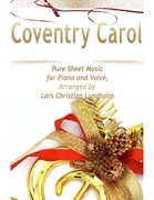 Coventry Carol Pure Sheet Music for Piano and Voice, Arranged by Lars Christian Lundholm