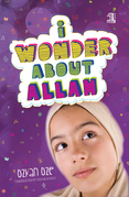 I Wonder About Allah: Book One