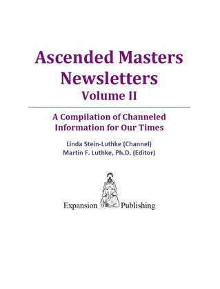 Ascended Masters Newsletters, Vol. II