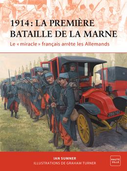 1914 : La Première Bataille de la Marne