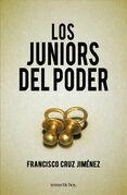 Los juniors del poder