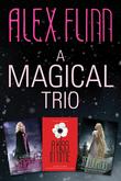 A Magical Alex Flinn 3-Book Collection