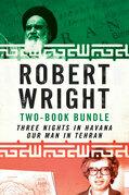 Robert Wright Two-Book Bundle