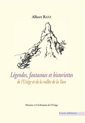 Légendes, fantasmes et historiettes de l'Uzège