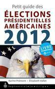 Petit guide des élections présidentielles américaines 2012