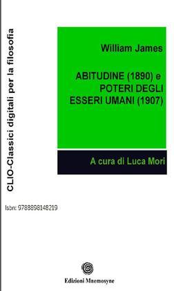 Abitudine (1890) e Poteri degli  esseri umani (1907)