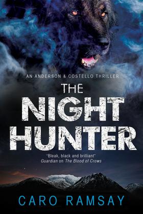 The Night Hunter: An Anderson & Costello police procedural set in Scotland