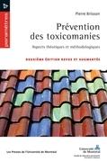 Prévention des toxicomanies - 2e édition revue et augmentée