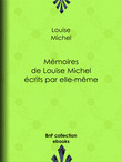 Mémoires de Louise Michel écrits par elle-même