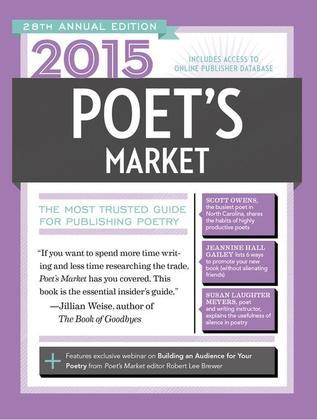 2015 Poet's Market: The Most Trusted Guide for Publishing Poetry