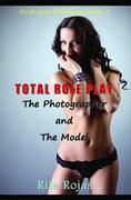 Total Role-Play: The Photographer and the Model: Rich Girl Problems Book 3