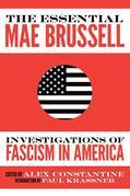The Essential Mae Brussell: Investigations of Fascism in America