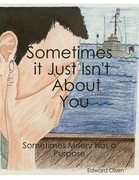 Sometimes It Just Isn't  About You