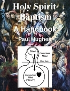 Holy Spirit Baptism: A Handbook