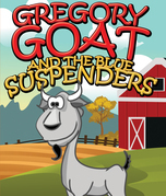 Gregory Goat and the Blue Suspenders: Children's Books and Bedtime Stories For Kids Ages 3-8 for Fun Life Lessons