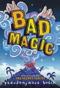 Bad Magic - FREE PREVIEW (The First 10 Chapters)