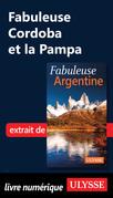 Fabuleuse Cordoba et la Pampa