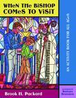 When the Bishop Comes to Visit: An Activity Book for All Ages