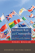 Between Kin and Cosmopolis: An Ethic of the Nation