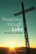Preaching Through Luke