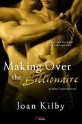 Making over the Billionaire (an Italian Connection Novel)