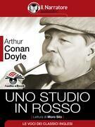 Sherlock Holmes: Uno Studio in Rosso (Audio-eBook)
