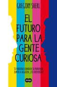 El futuro para la gente curiosa