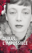 Duras, l'impossible