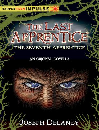 The Last Apprentice: The Seventh Apprentice
