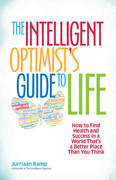The Intelligent Optimist's Guide to Life
