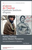 Pashtun Traditions versus Western Perceptions