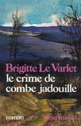 Le Crime de Combe Jadouille